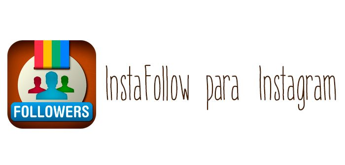 Instafollowers para Instagram