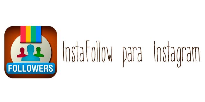 Instafollowers para Instagram
