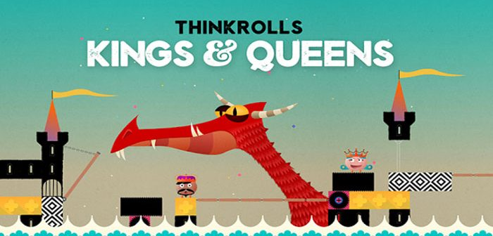 ,Thinkrolls Kings and Queens
