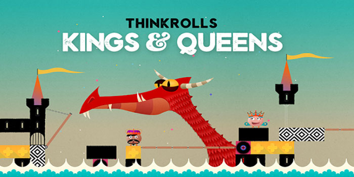 ,Thinkrolls Kings and Queens