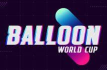 balloon world cup torneo mundial de globos